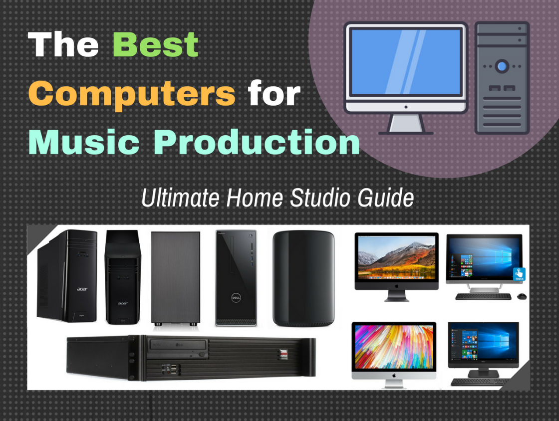 Best Mac For Music And Video Production